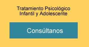 Tratamiento Psicológico Infantil y adolescente